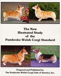 The New Illustrated Study Of The Pembroke Welsh Corgi Standard