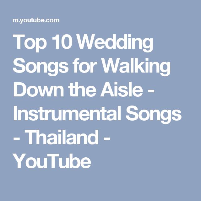 Wedding Walking Down Aisle Songs: Top 10 Wedding Songs For Walking Down The Aisle