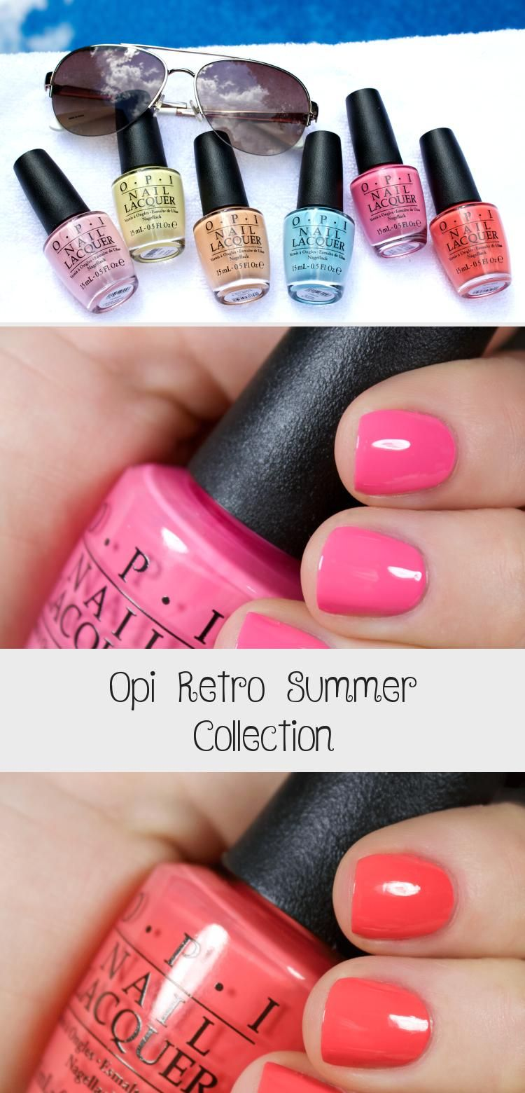 Opi Retro Sommerkollektion – Nail Design