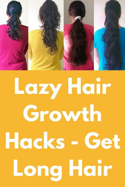Lazy Hair Growth Hacks - Get Long Hair OVERNIGHT | How to ...