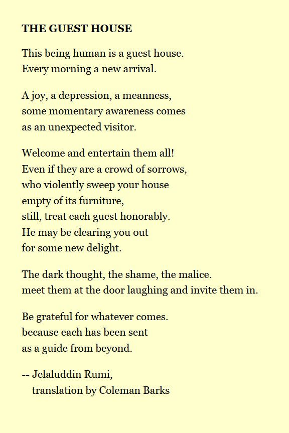The Guest House By Jelaluddin Rumi The Guest House Rumi Words Poems Beautiful
