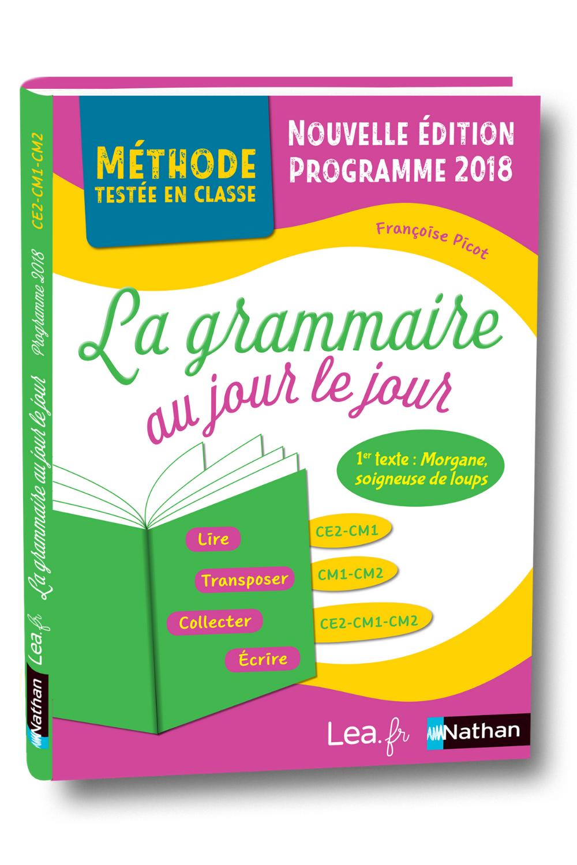 La Grammaire Au Jour Le Jour : grammaire, Grammaire, Morgane, édition, CE2/CM1/CM2, Programme, Grammaire,