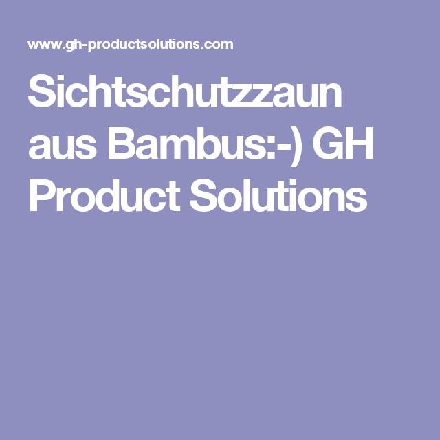 Sichtschutzzaun aus Bambus) GH Product Solutions