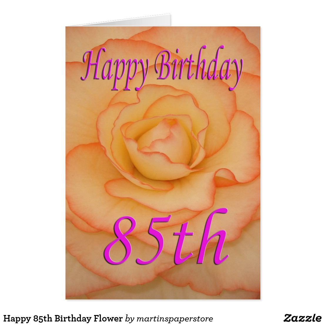 Happy 85th Birthday Flower Card Birthday Cards Pinterest