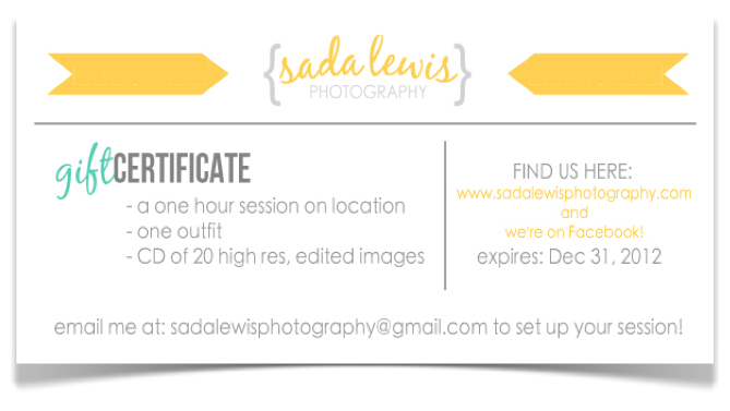Sada Lewis Photography Gift Certificates  Now Available  Sada