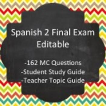 Spanish II - Final Exam Package   SPANISH Learning   Final