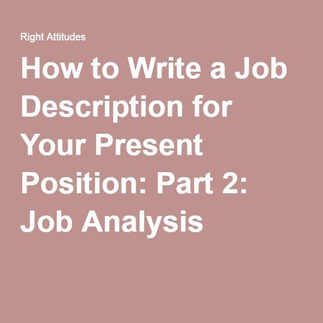 How to Write a Job Description for Your Present Position Part 2