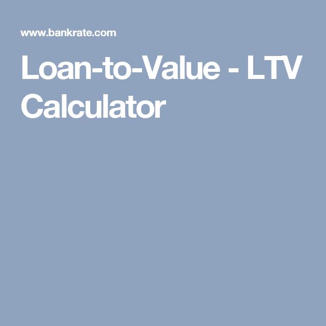 Loan To Value Ltv Calculator Loan Calculator Money Matters