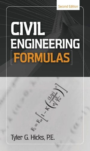 Civil Engineering Formulas by Tyler G Hicks $3468 Publisher