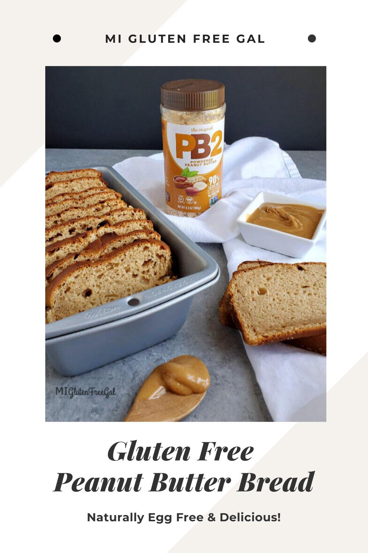 Gluten Free Peanut Butter Bread MI Gluten Free Gal