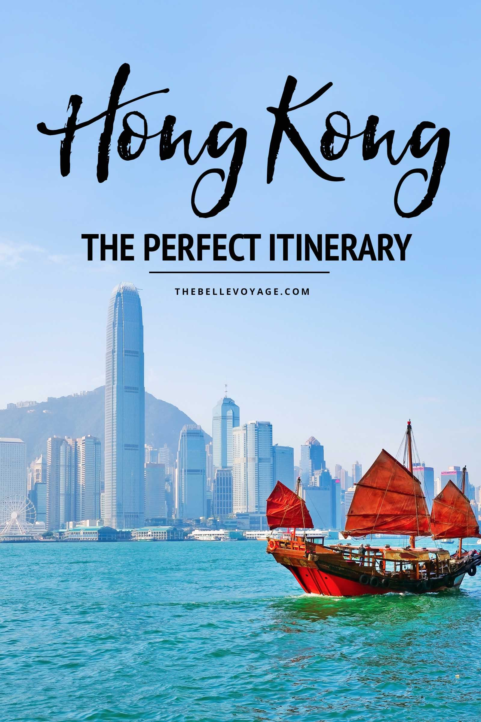 Hong Kong, China - The Perfect Itinerary for First Timers