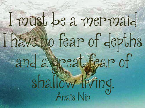 Mermaid Anais Nin Quotes Mermaid Quotes Wild Women Sisterhood