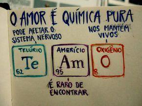Amor é Química Love Frases Motivacionais Frases