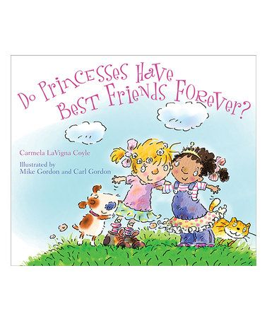 Love this Do Princesses Have Best Friends Forever? Hardcover on #zulily! #zulilyfinds