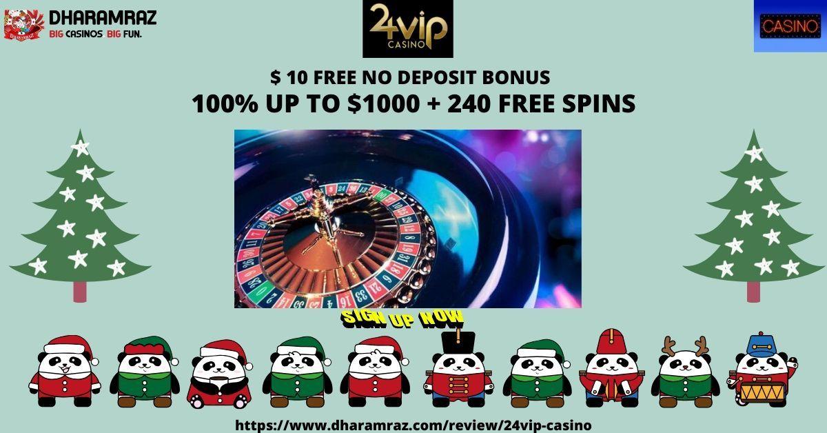 24 Vip Casino Welcome Bonus Casino Bonus Online Casino Bonus