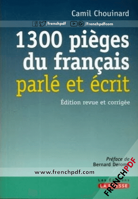 Telecharger Livre 1300 Pieges Du Francais Parle Et Ecrit