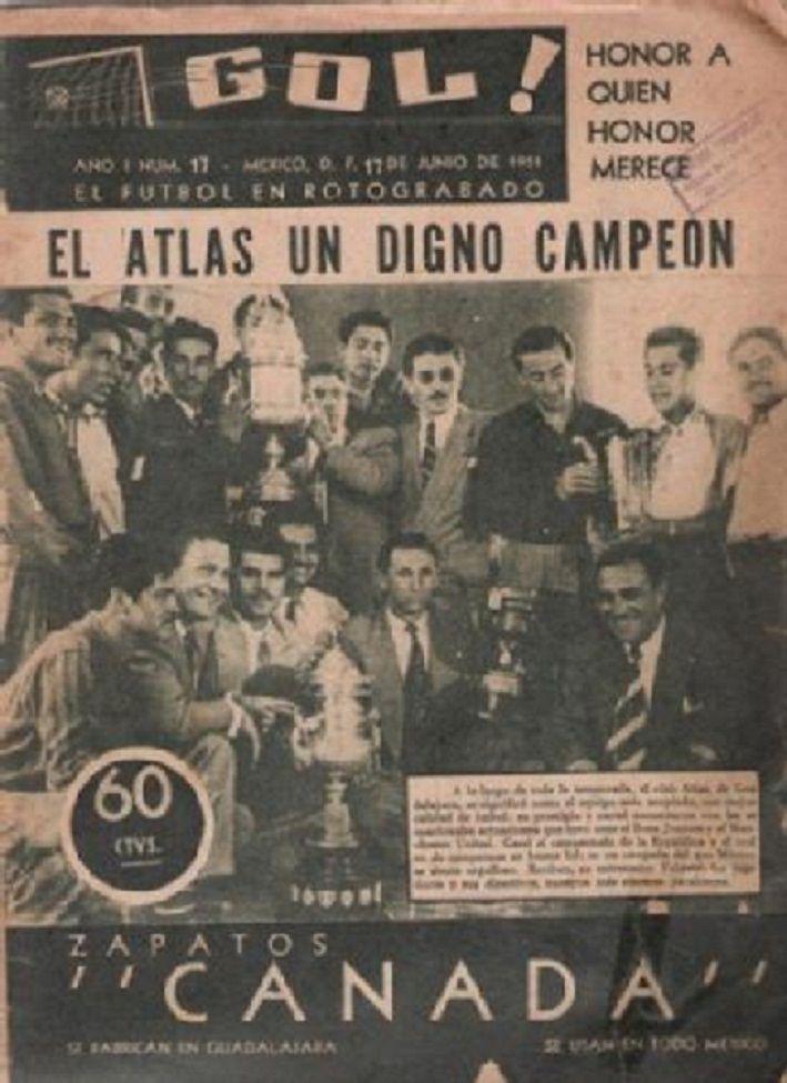 """Revista """"Gol"""" año 1 No. 17 del 17 de Junio de 1951, donde da cuenta que el Atlas de Guadalajara es un digno campeón."""