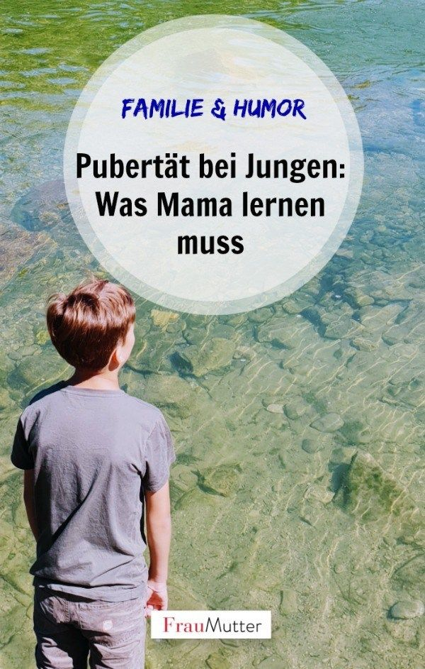 Pubertät bei Jungen: Was Mama jetzt lernen muss