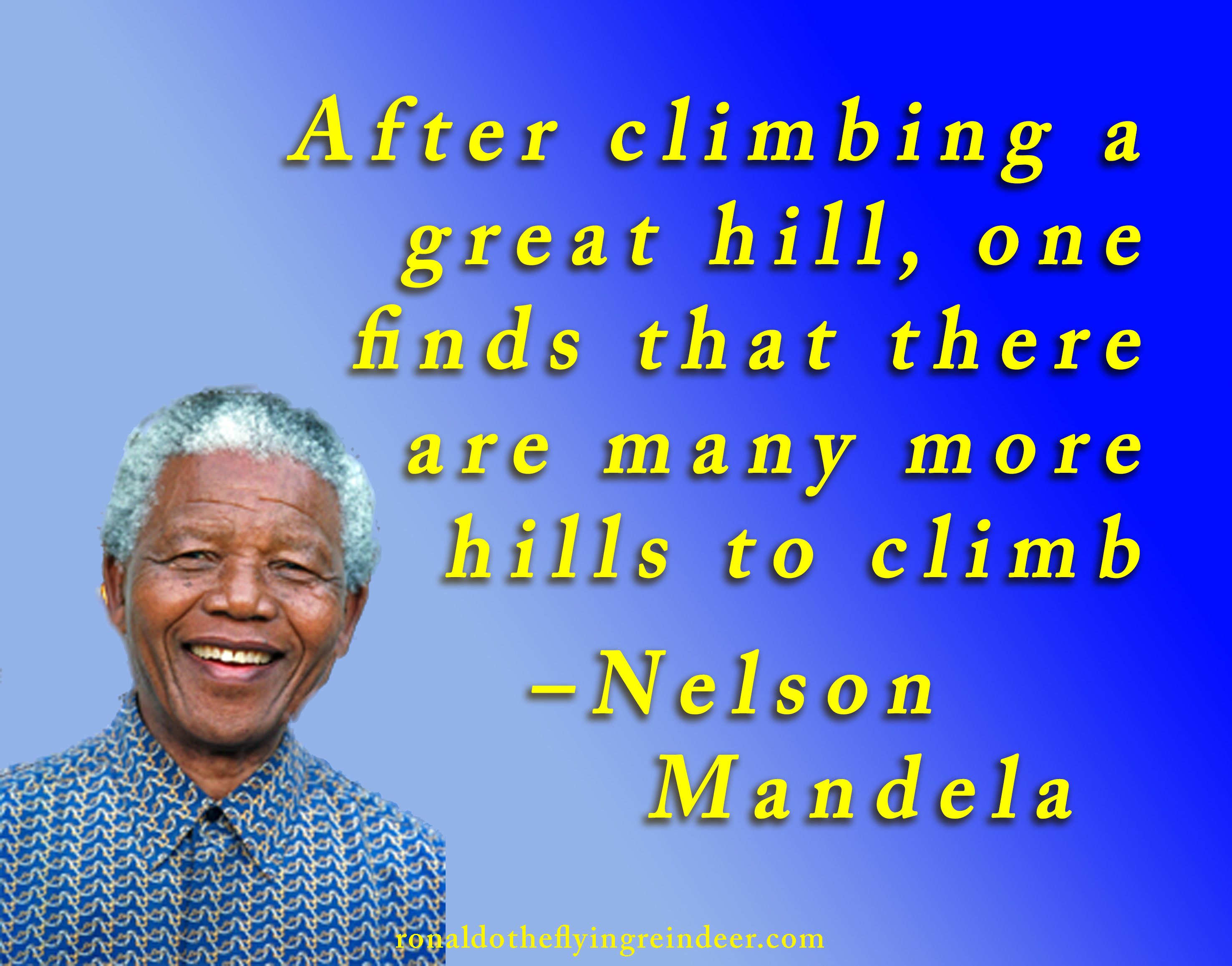 After Climbing A Great Hill One Finds That There Are Many More