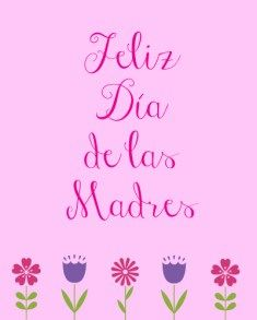 Free Printable Mother S Day Cards In Spanish And English Mothers Day Cards Happy Mother S Day Card Free Mothers Day Cards