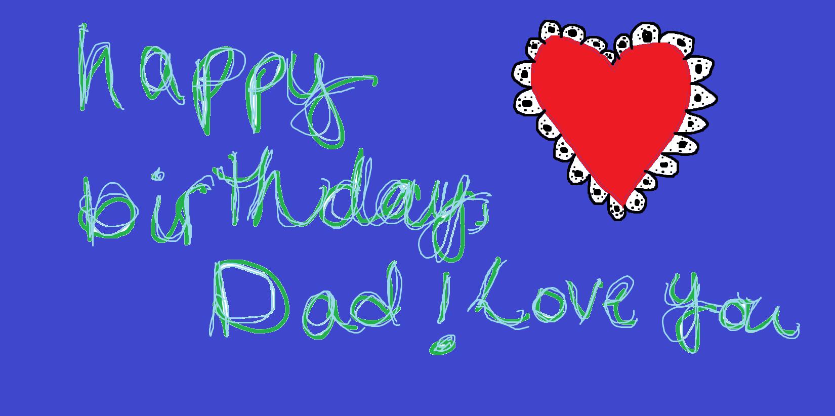 I Love Dad Happy Birthday Father Hd Wallpaper Birthday Message