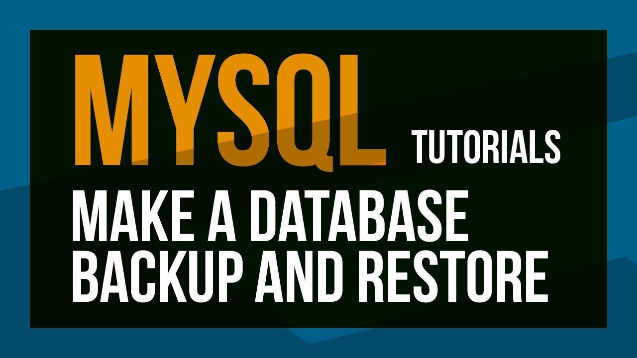 Backup Mysql Database Use Sql And Phpmyadmin To Backup And Restore A D Mysql Sql Installation