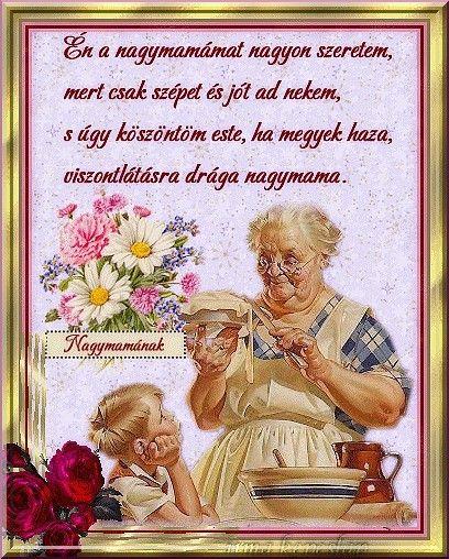 szülinapi köszöntők nagymamáknak Nagymamának | Anyák napja | Pinterest szülinapi köszöntők nagymamáknak