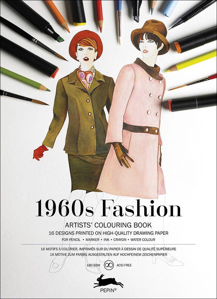 1960s Fashion Artists Colouring Book Friggen Fabulous Fashions