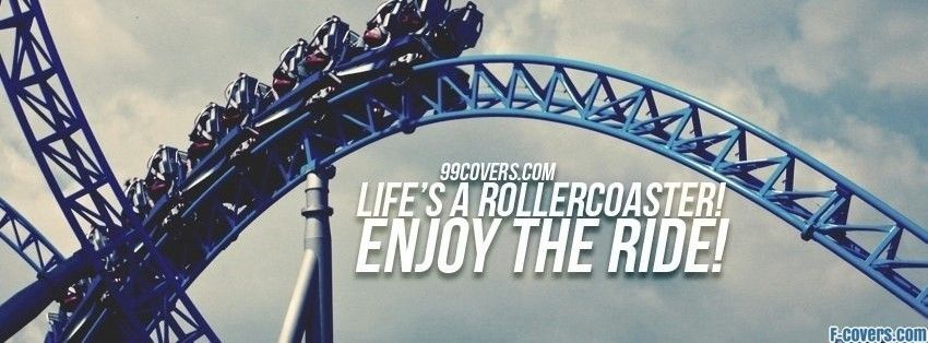 lifes a rollercoaster facebook cover Facebook cover