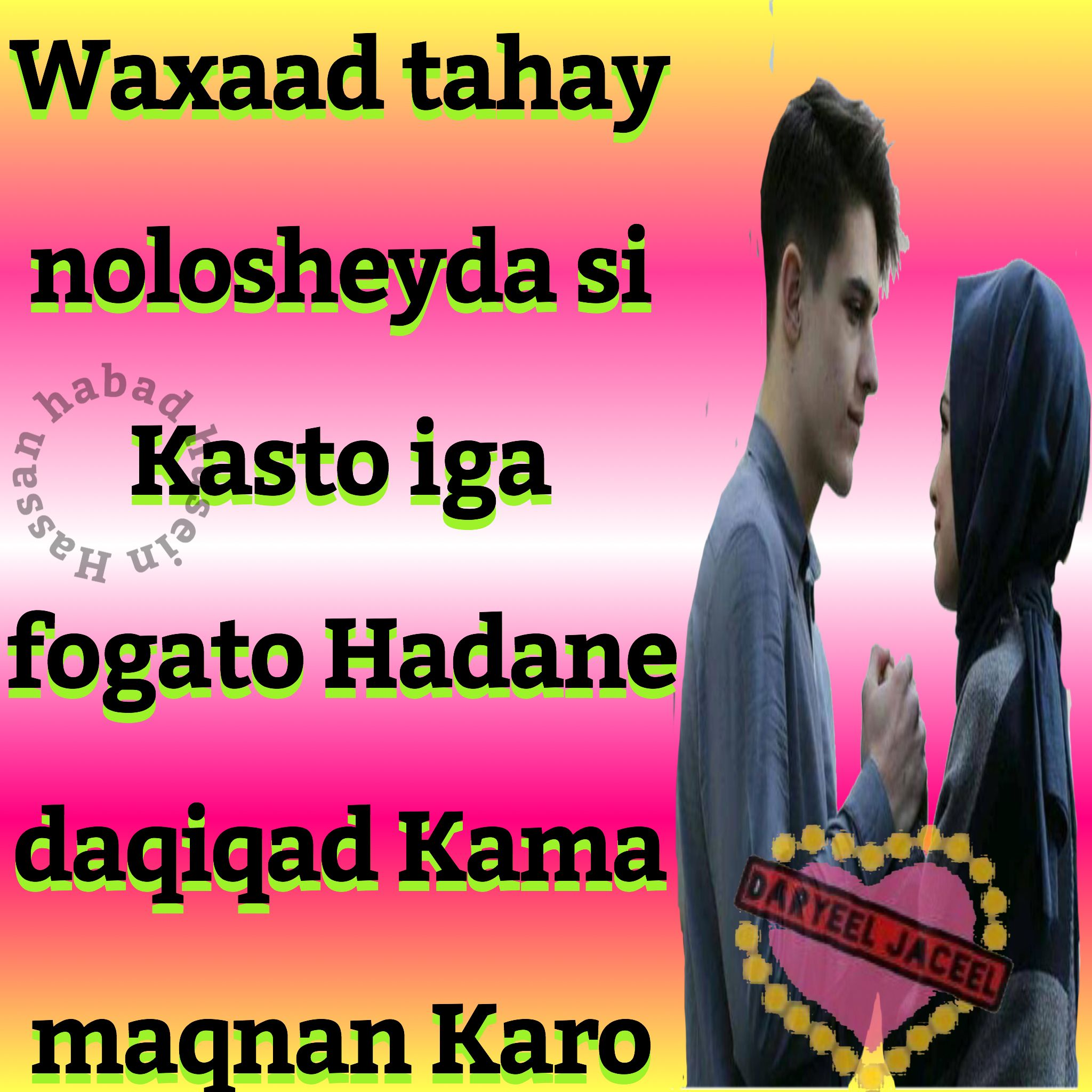 Pin By Tapliiqyare On Somali Somali Quotes My Pictures Love You