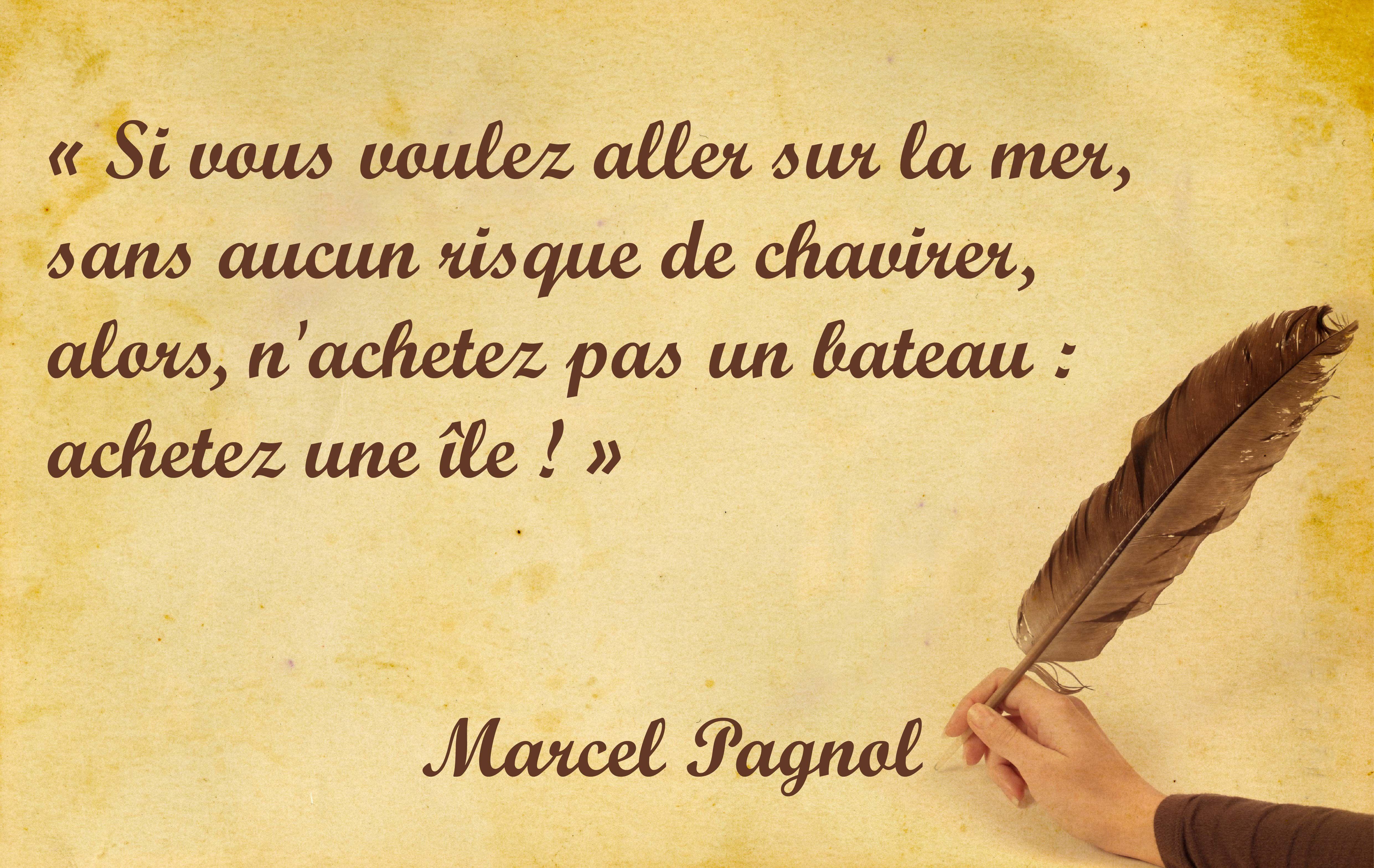 Marcel Pagnol Citations Francaises Citation Citations
