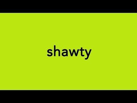 Urban dictionary shawty