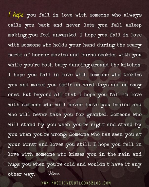 I Hope You Fall In Love Inspirational Words Quotes Unwanted Quotes