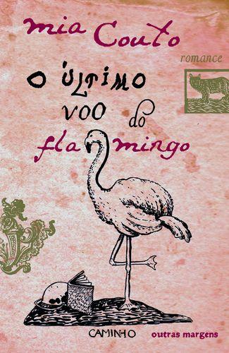 O último voo do flamingo (Mia Couto)
