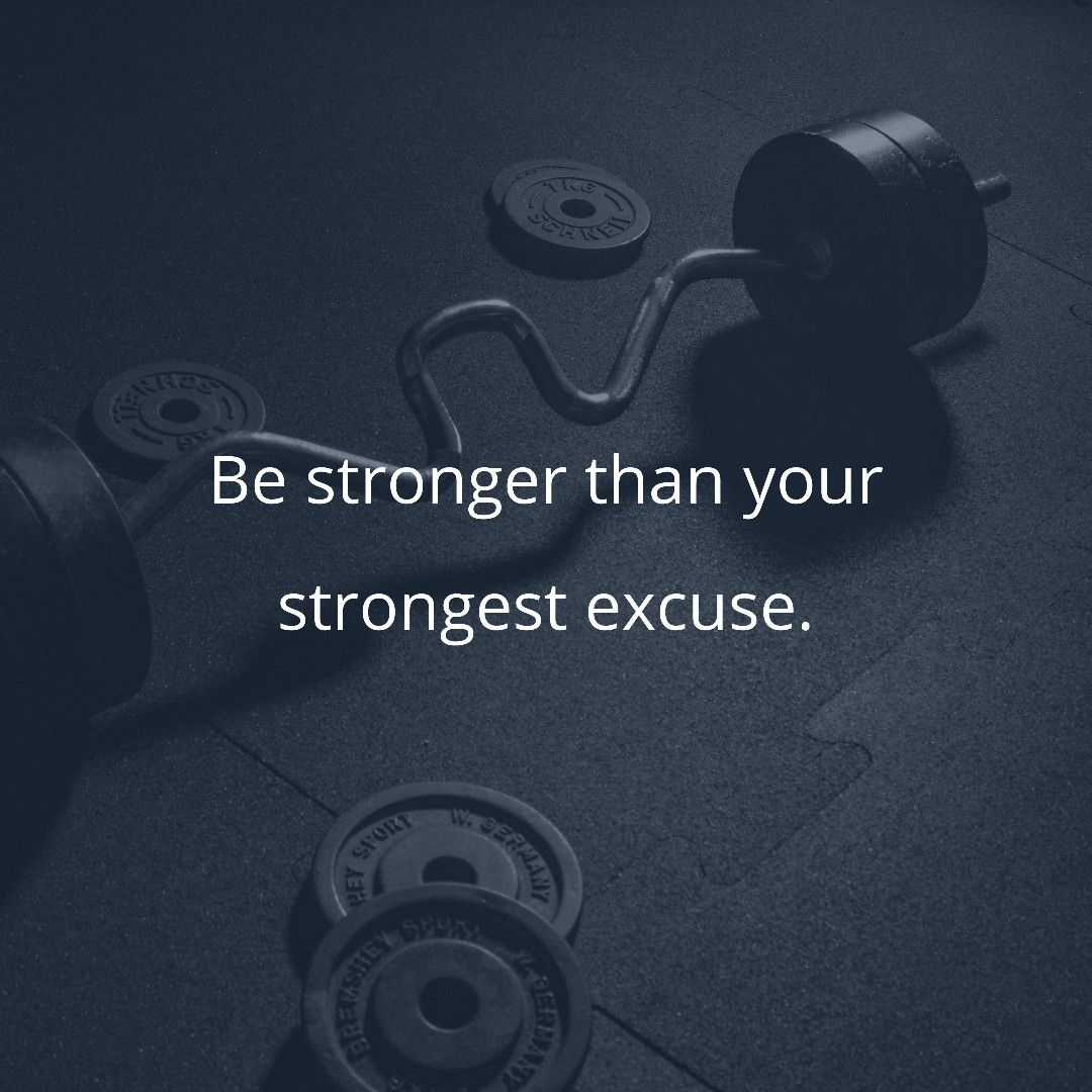 Be stronger than your strongest excuse. bestronger strongquotes ...