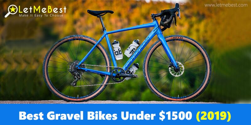 Top 10 Best Gravel Bikes Under 1500 Dollars Trusted Reviews 2020