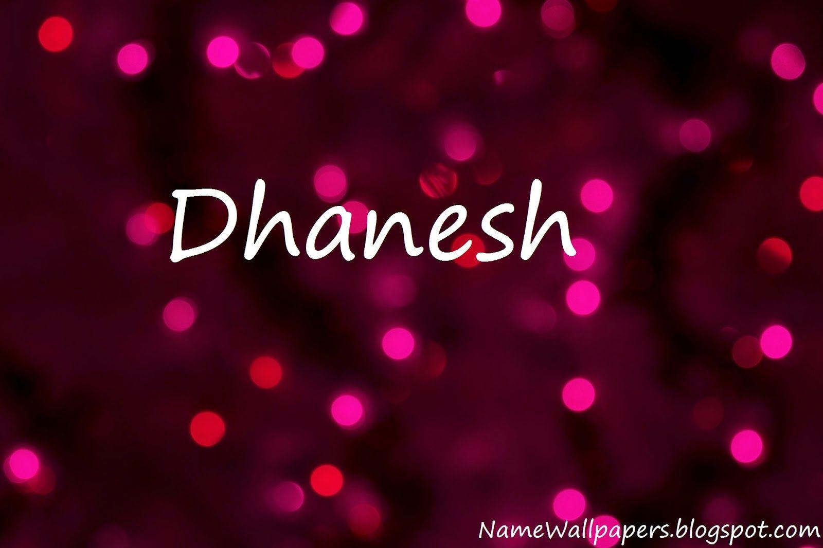 Dhanesh Name Wallpapers Wallpaper Urdu Meaning