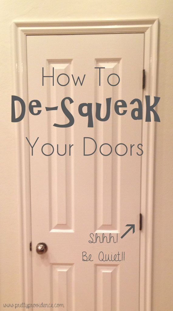 How To De Squeak Your Doors With Images Diy Home Repair