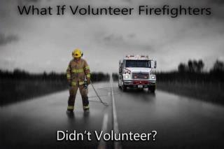I LOVE Volunteer Firefighters  <3<3