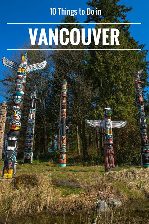 Despite Its Infamous Rain There S A Lot To Love About This Canadian West Coast City Find Out My Suggestions For Things Do In Vancouver Bc