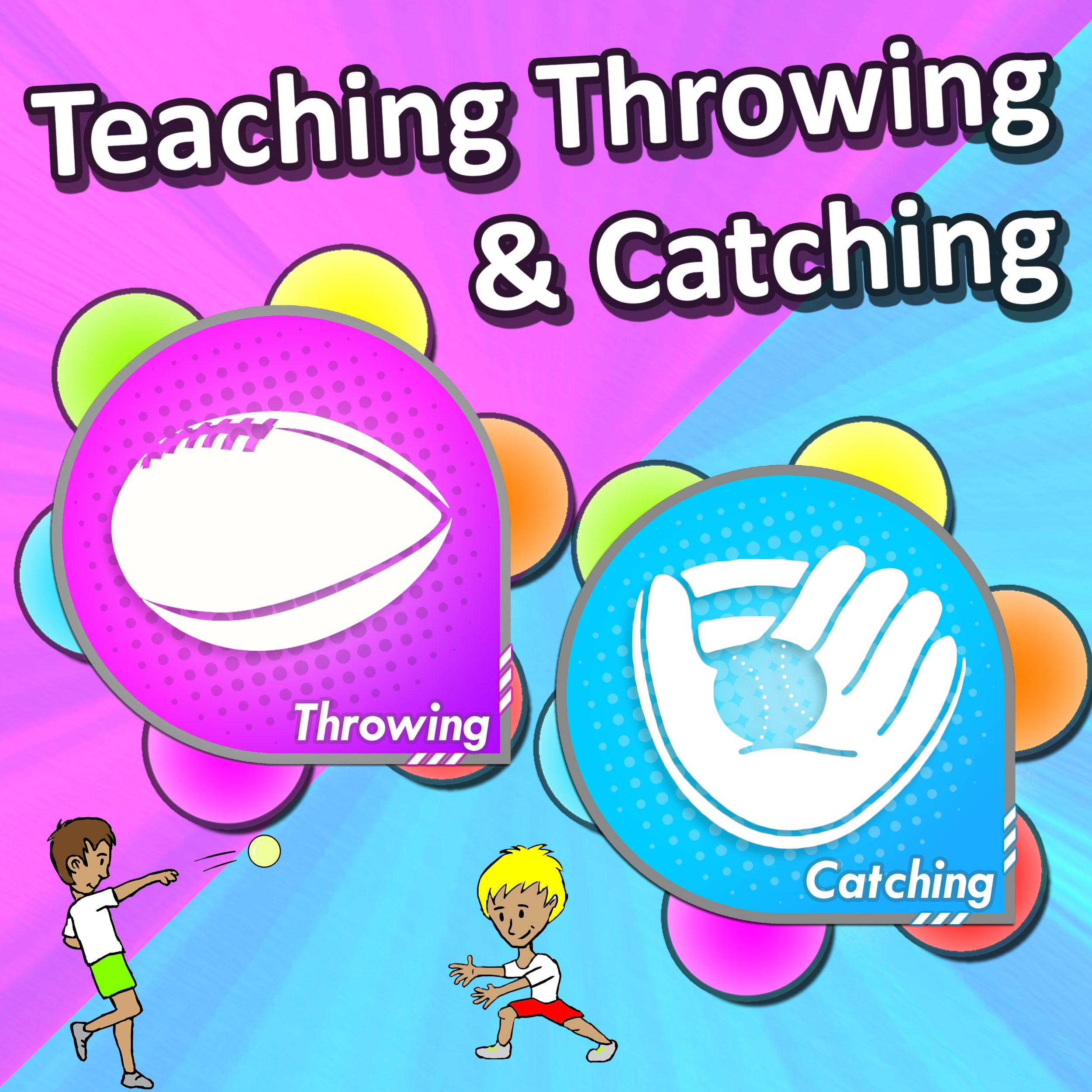 How To Teach The Throwing Amp Catching Skills Key Cues