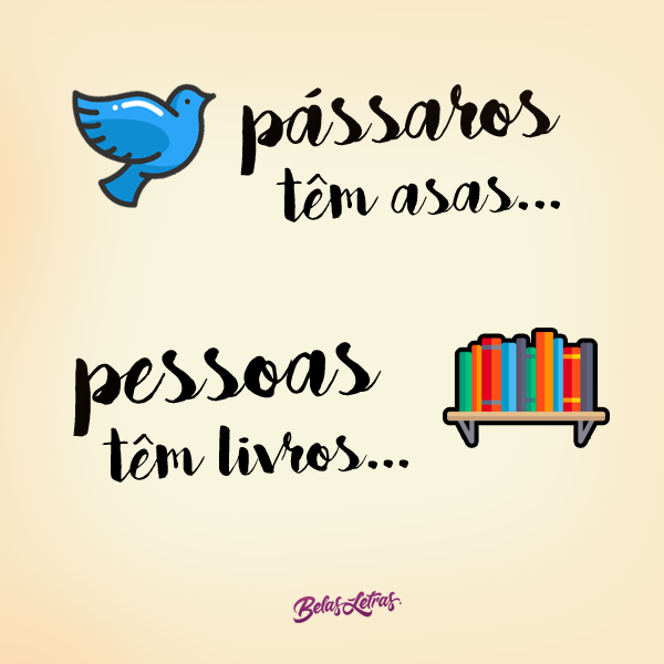 Pássaros Têm Asas Frases Pinterest Books Love Book E I Love Books