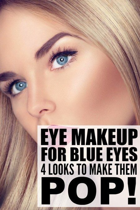 EYE MAKEUP FOR BLUE EYES: 4 LOOKS TO MAKE THEM POP