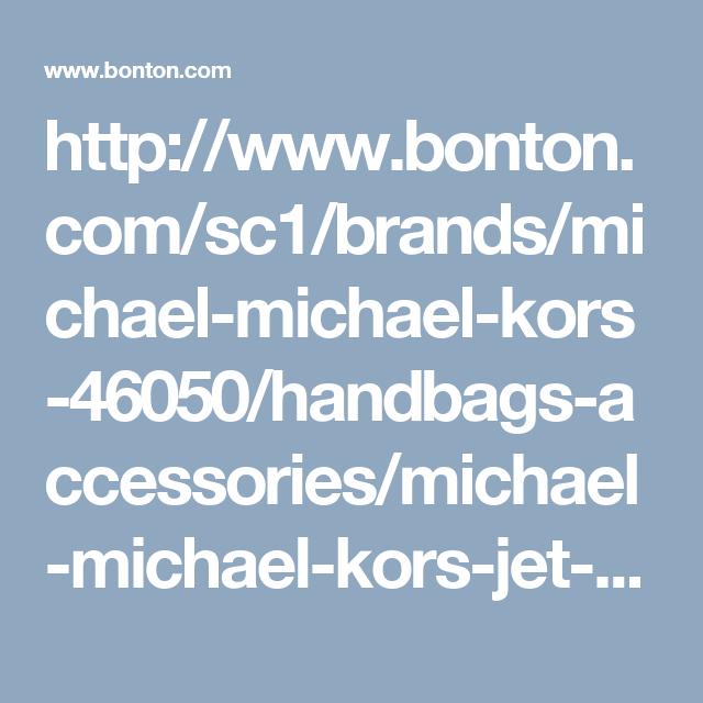 http://www.bonton.com/sc1/brands/michael-michael-kors-46050/handbags-accessories/michael-michael-kors-jet-set-medium-multi-function-tote-1076289.html