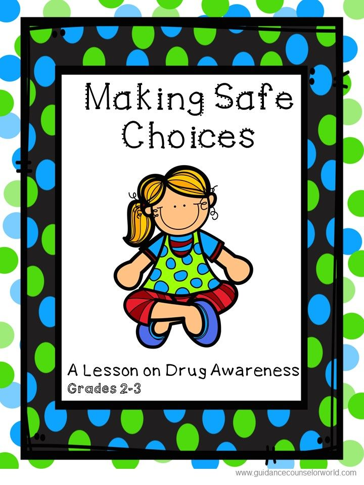 Guidance Lesson On Drug Awareness For Grades 2 3 Teach Kids How To Be Aware And Identify When Its Appropriate Inappropriate Take Drugs