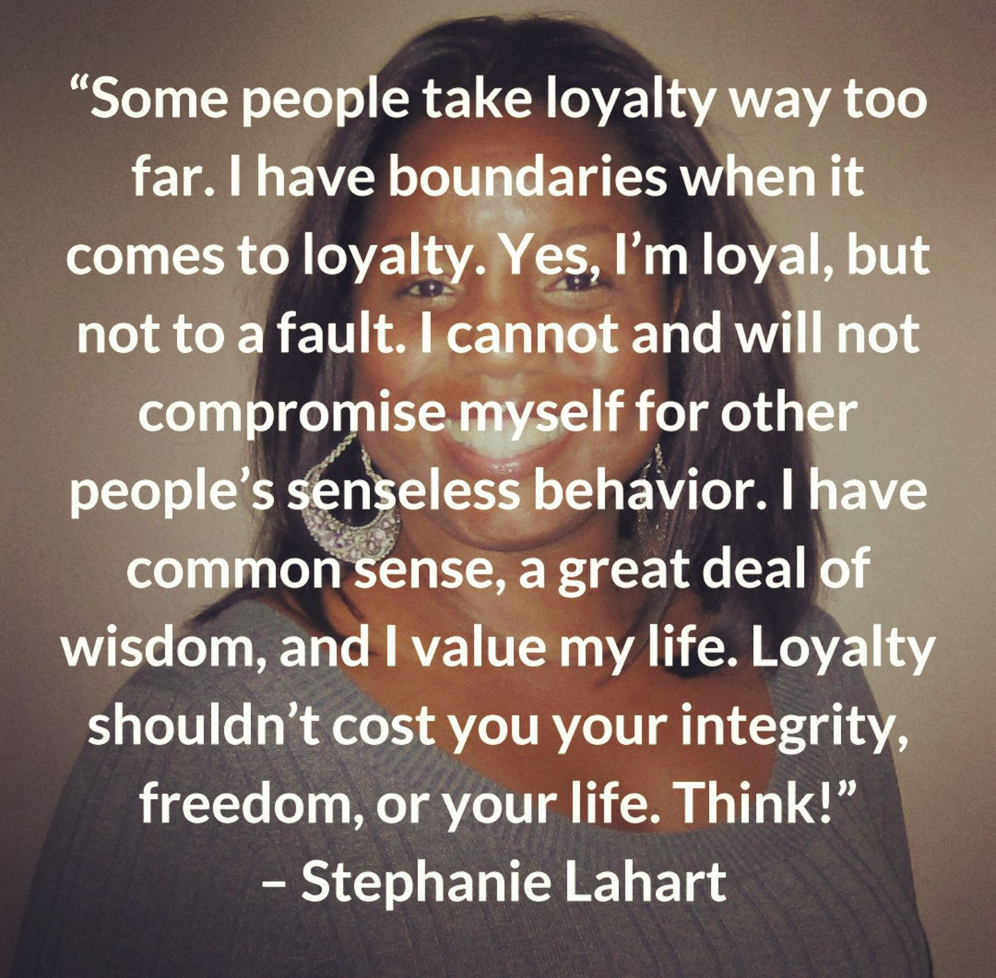 Words Of Wisdom Quotes Loyalty Quotesstephanie Lahart 2017Words Of Wisdom And Some