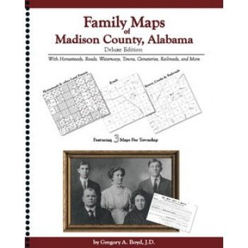 MADISON COUNTY, Alabama -Family Maps of Madison County,  Alabama