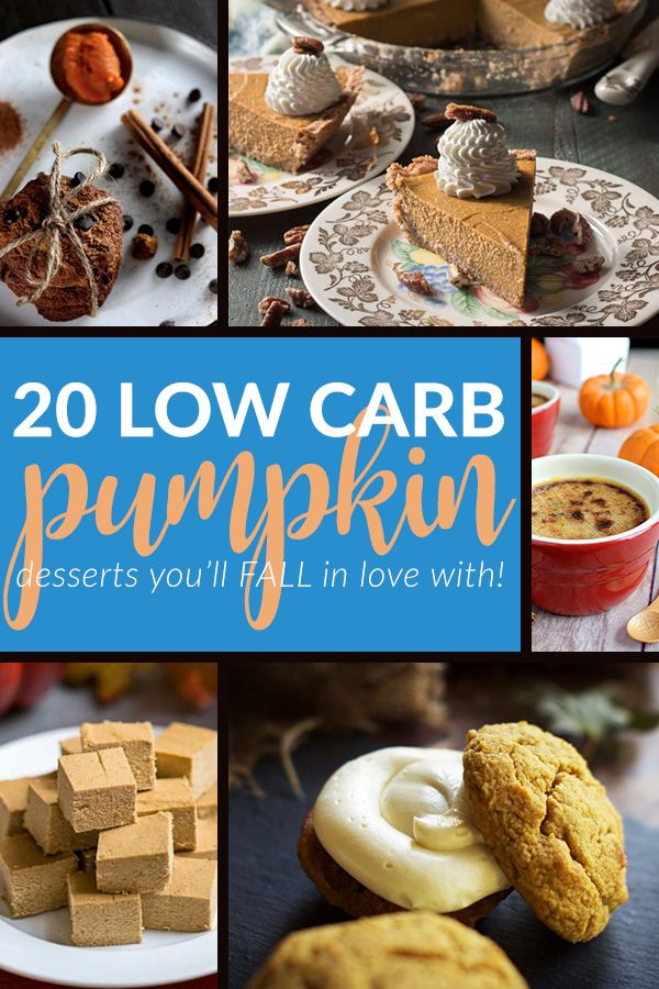 Low Carb Sugar Gluten Free Pumpkin Desserts These 20 Recipes