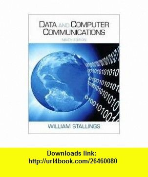 Data And Computer Communications 9th Nineth Edition Text Only
