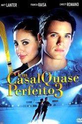 Um Casal Quase Perfeito 3 Filmes Romanticos Assistir Filmes